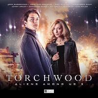 Torchwood : Aliens Among Us Volume 3