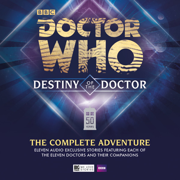 Destiny of the DoctorThe Complete Adventure