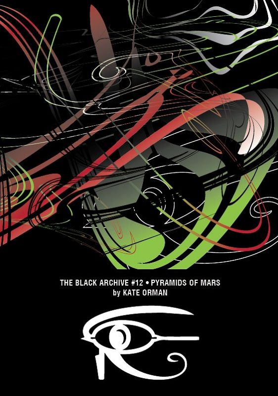 The Black Archive #12: Pyramids Of Mars