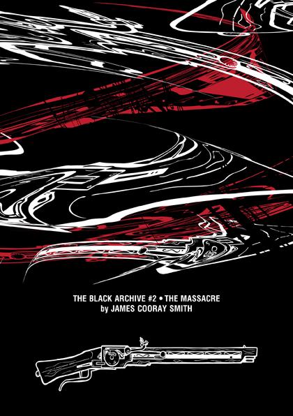 The Black Archive #2: The Massacre