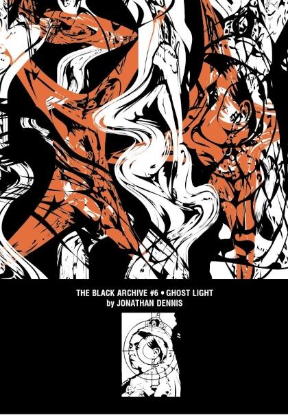 The Black Archive #6: Ghostlight