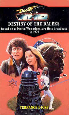 Doctor Who And Destiny of the Daleks
